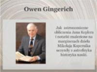 Owen Gingerich: Jak astronomiczne obliczenia Jana Keplera i notatki znalezione na marginesach dzieła Mikołaja Kopernika uczyniły z astrofizyka historyka nauki