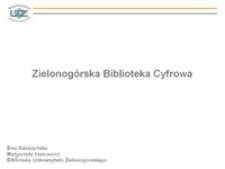 Zielonogórska Biblioteka Cyfrowa: prezentacja multimedialna (1)