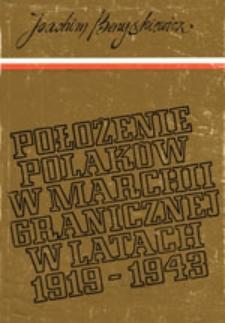 Położenie Polaków w marchii granicznej w latach 1919-1943