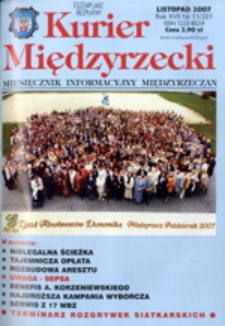 Kurier Międzyrzecki. Miesięcznik Informacyjny Międzyrzeczan, nr 11 (listopad 2007 r.)