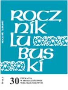 Rocznik Lubuski (t. 30, cz.1): Edukacja w społeczeństwie wielokulturowym