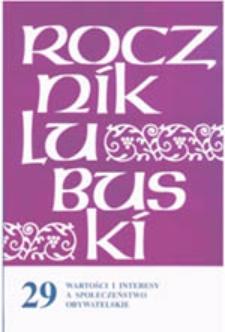 Rocznik Lubuski (t. 29, cz.1): Wartości i interesy a społeczeństwo obywatelskie