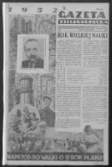 Gazeta Zielonogórska : organ Komitetu Wojewódzkiego Polskiej Zjednoczonej Partii Robotniczej R. IV Nr 1 (1 stycznia 1952)