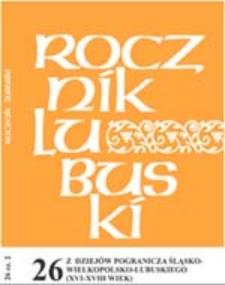 Rocznik Lubuski (t. 26, cz.2): Szlachta pogranicza śląsko-wielkopolsko-lubuskiego (XVI-XVIII wiek)