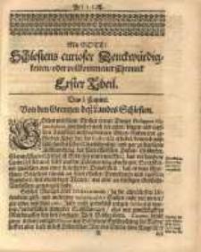 Schlesiens curioser Denckwürdigkeiten, oder vollkommene Chronica, Erster Theil