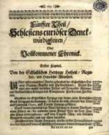 Schlesiens curioser Denckwürdigkeiten, oder vollkommene Chronica, Fünsster Theil