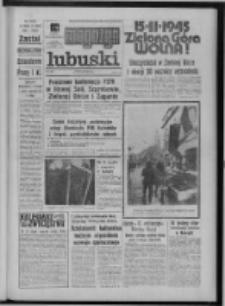 Gazeta Zielonogórska : magazyn lubuski : organ KW Polskiej Zjednoczonej Partii Robotniczej R. XXIV Nr 39 (15/16 lutego 1975). - Wyd. A